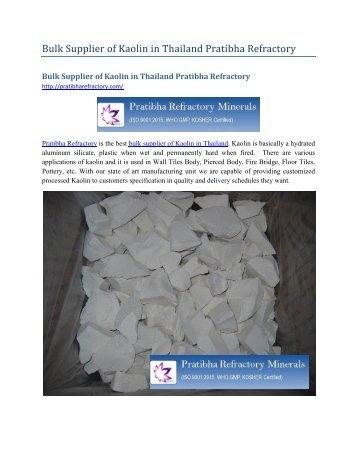 Bulk Supplier of Kaolin in Thailand Pratibha Refractory