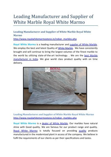 Leading Manufacturer and Supplier of White Marble Royal White Marmo