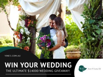 Swan Valley Wedding Giveaway worth over $14000 – Know More