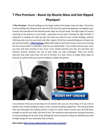 T Plus Premium - Get Pumped Up Muscle Mass And Look Macho!