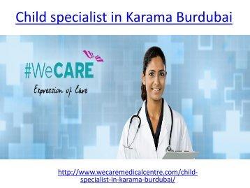 Child specialist in Karama Burdubai