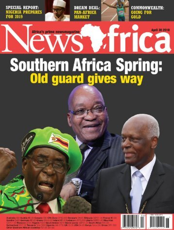 NewsAfrica Magazine - April 2018 - 'Southern Africa Spring'