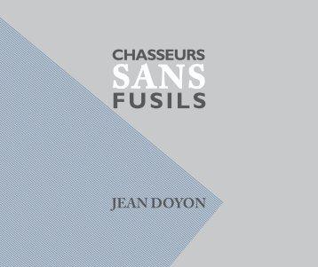 Jean Doyon - Chasseurs sans fusil