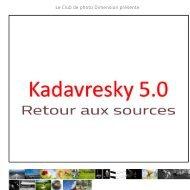 Club photo Dimension - Kadavresky 5.0 - Retour aux sources