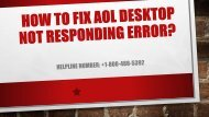 18004885392 Fix AOL Desktop Not Responding Error