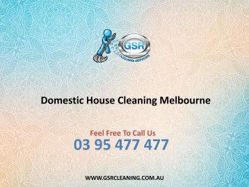 Domestic House Cleaning Melbourne