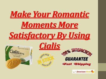 Now, Get Gigantic Satisfaction And Pleasure During Intimacy Act With Cialis