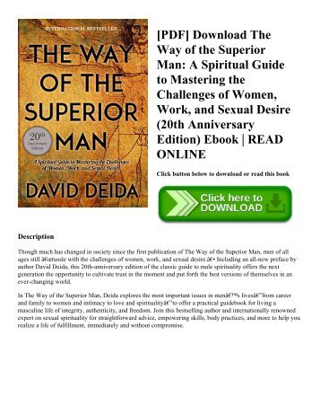 [PDF] Download The Way of the Superior Man A Spiritual Guide to Mastering the Challenges of Women  Work  and Sexual Desire (20th Anniversary Edition) Ebook  READ ONLINE