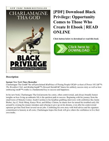 [PDF] Download Black Privilege Opportunity Comes to Those Who Create It Ebook  READ ONLINE