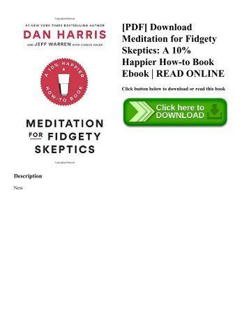 [PDF] Download Meditation for Fidgety Skeptics A 10% Happier How-to Book Ebook  READ ONLINE