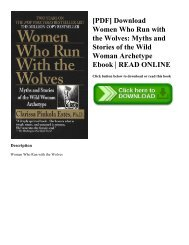 [PDF] Download Women Who Run with the Wolves Myths and Stories of the Wild Woman Archetype Ebook  READ ONLINE