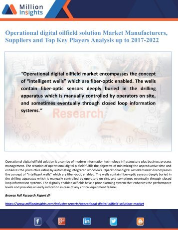 Operational digital oilfield solution Market Manufacturers, Suppliers and Top Key Players Analysis up to 2017-2022