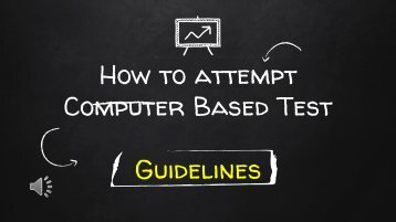 How to attempt Computer Based Test (CBT) – Guidelines