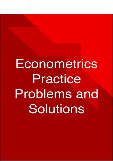 Econometrics Practice Problems and Solutions