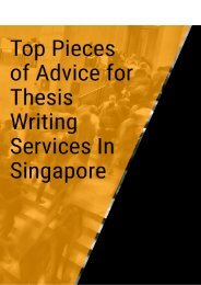 Top Pieces of Advice for Thesis Writing Services In Singapore