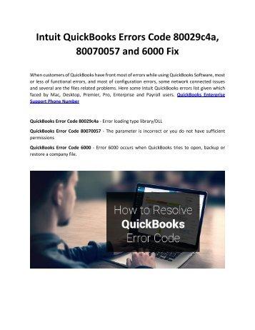 Intuit QuickBooks Errors Code 80029c4a, 80070057 and 6000 Fix