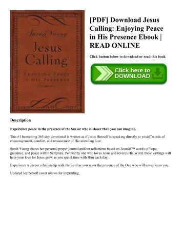 [PDF] Download Jesus Calling Enjoying Peace in His Presence Ebook  READ ONLINE
