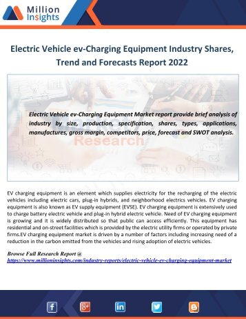 Electric Vehicle ev-Charging Equipment Industry Shares, Trend and Forecasts Report 2022