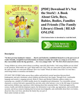 [PDF] Download It's Not the Stork! A Book About Girls  Boys  Babies  Bodies  Families and Friends (The Family Library) Ebook  READ ONLINE