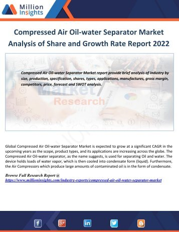Compressed Air Oil-water Separator Market Analysis of Share and Growth Rate Report 2022