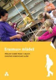 Erasmus+ mládež: Příklady dobré praxe v oblasti Evropské dobrovolné služby