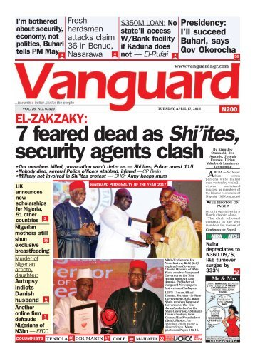 17042018 - EL-ZAKZAKY: 7 feared dead as Shi'ites, security agents clash