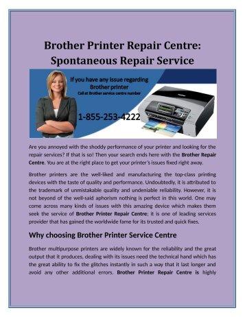 Brother Printer Repair Center: Spontaneous Repair Service