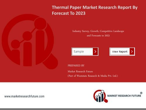 Thermal Paper Market Research Report - Global Forecast to 2023