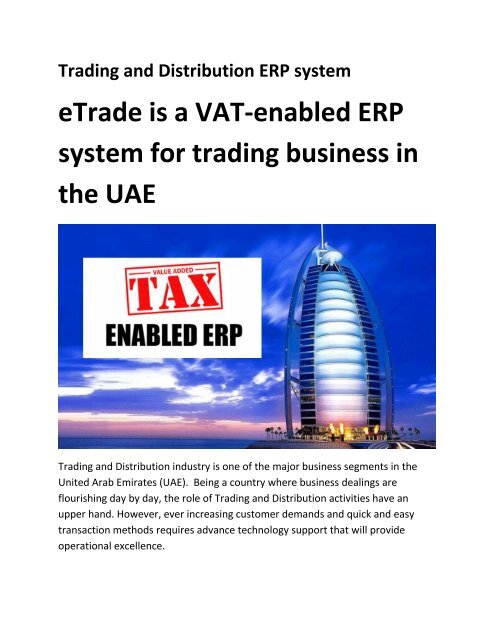 eTrade is a VAT-enabled ERP system for trading business in
