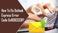 1-800-213-3740   Fix Outlook Express Error Code 0x800CCC91