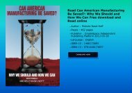 Read Can American Manufacturing Be Saved?: Why We Should and How We Can Free download and Read online