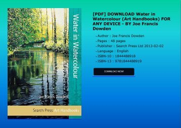 [PDF] DOWNLOAD Water in Watercolour (Art Handbooks) FOR ANY DEVICE - BY Joe Francis Dowden
