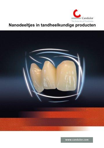 Nanodeeltjes in tandheelkundige producten NFC - Candulor