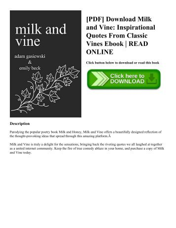 [PDF] Download Milk and Vine Inspirational Quotes From Classic Vines Ebook  READ ONLINE