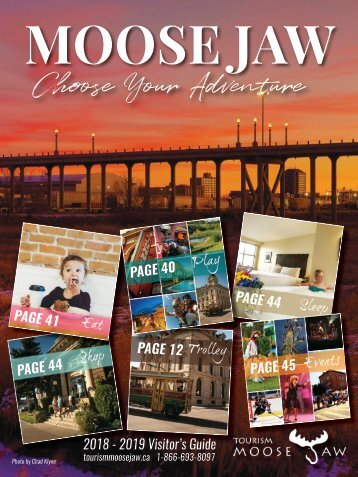 2018 Tourism Moose Jaw Guide