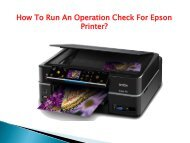 How To Run An Operation Check For Epson Printer?