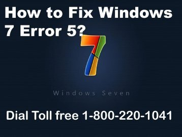How to Fix Windows 7 Error 5 Dial 1-800-220-1041 Toll Free