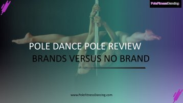 How to choose a pole dance pole
