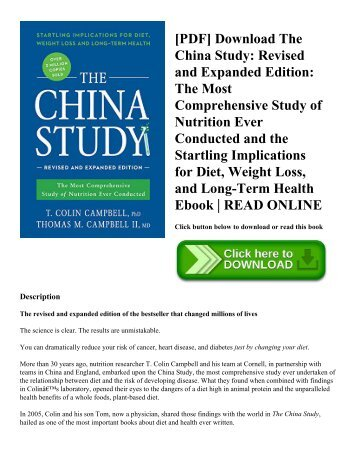 [PDF] Download The China Study Revised and Expanded Edition The Most Comprehensive Study of Nutrition Ever Conducted and the Startling Implications for Diet  Weight Loss  and Long-Term Health Ebook  READ ONLINE