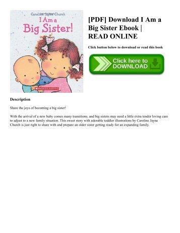 [PDF] Download I Am a Big Sister Ebook  READ ONLINE