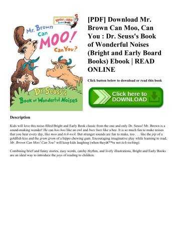 [PDF] Download Mr. Brown Can Moo  Can You  Dr. Seuss's Book of Wonderful Noises (Bright and Early Board Books) Ebook  READ ONLINE