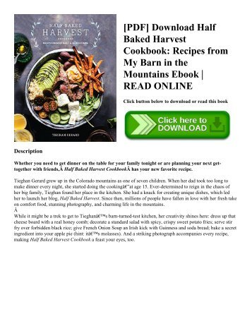[PDF] Download Half Baked Harvest Cookbook Recipes from My Barn in the Mountains Ebook  READ ONLINE