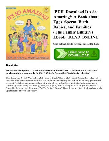 [PDF] Download It's So Amazing! A Book about Eggs  Sperm  Birth  Babies  and Families (The Family Library) Ebook  READ ONLINE