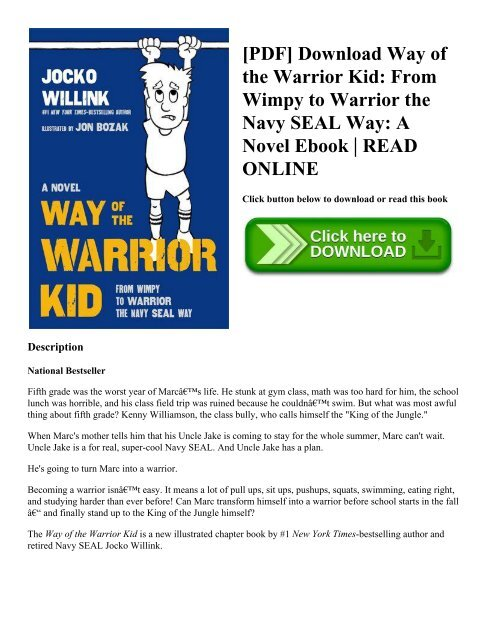 Way of the Warrior Kid A Novel From Wimpy to Warrior the Navy SEAL Way