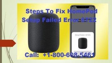 Call 1-800-608-5461|How To Fix HomePod Setup Failed Error 6722?