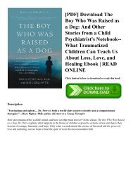 [PDF] Download The Boy Who Was Raised as a Dog And Other Stories from a Child Psychiatrist's Notebook--What Traumatized Children Can Teach Us About Loss  Love  and Healing Ebook  READ ONLINE