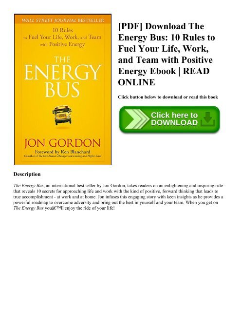 Work The Energy Bus 10 Rules to Fuel Your Life and Team with Positive Energy