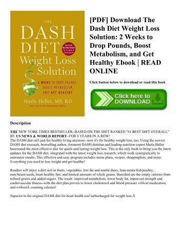 [PDF] Download The Dash Diet Weight Loss Solution 2 Weeks to Drop Pounds  Boost Metabolism  and Get Healthy Ebook  READ ONLINE