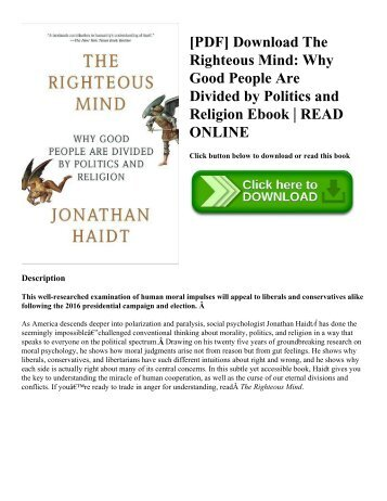 [PDF] Download The Righteous Mind Why Good People Are Divided by Politics and Religion Ebook  READ ONLINE