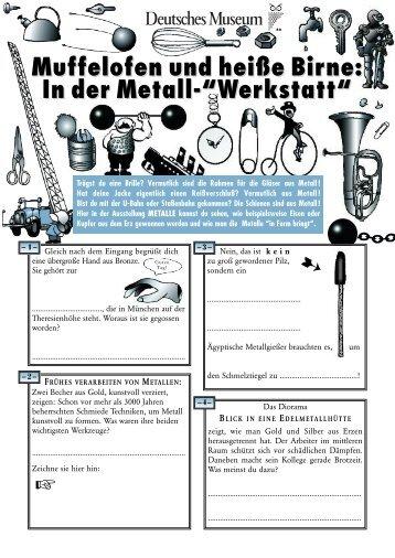 Muffelofen und heiße Birne: In der Metall - Deutsches Museum